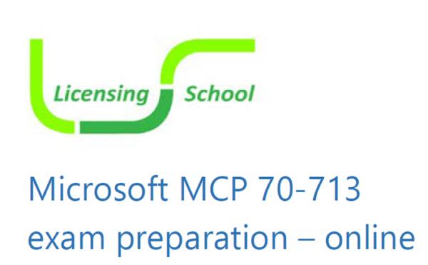 70-713 Exam Prep