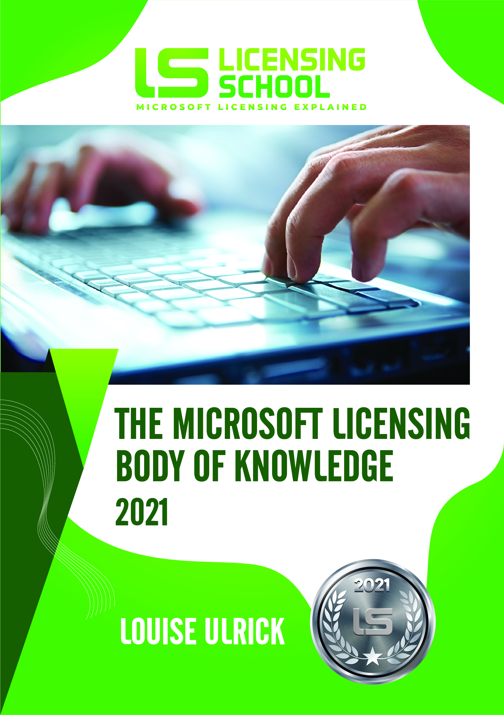 The Microsoft Licensing Body Of Knowledge